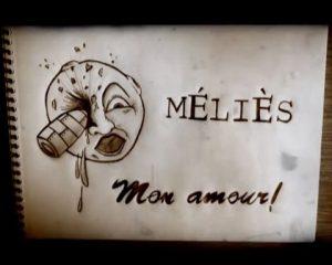 Méliès mon amour!