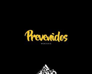 Prevenidos (Webserie) 2016